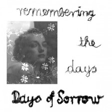 """Days Of Sorrow - Remembering The Days - 12"""" Vinyl"""