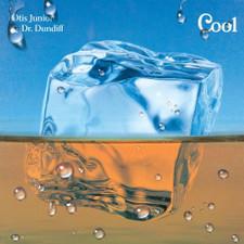 Otis Junior & Dr. Dundiff - Cool - LP Vinyl