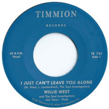 "Willie West & The Soul Investigators - I Just Can't Leave You Alone - 7"" Vinyl"