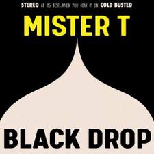 Mister T - Black Drop - LP Vinyl