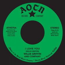 "Willie Griffin - I Love You - 7"" Vinyl"