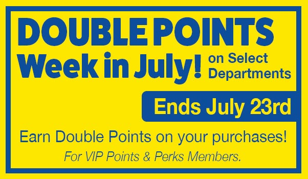 Double Points Week! Ends July 23.