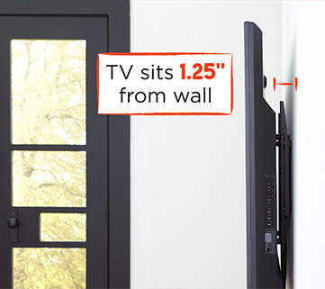 "Our low profile TV mount has a slim design so the bracket holds your TV only 1.25"" from the wall"