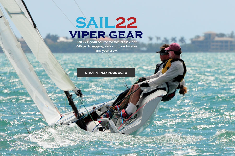 Sail22 is your source for Viper class sailboat parts, rigging, and sails.
