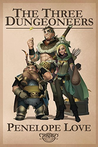 The Three Dungeoneers by Penelope Love