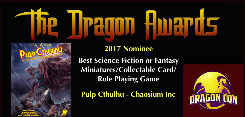 Pulp Cthulhu nominated for 2017 Dragon Con Award