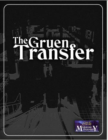 The Gruen Transfer - Miskatonic Repository