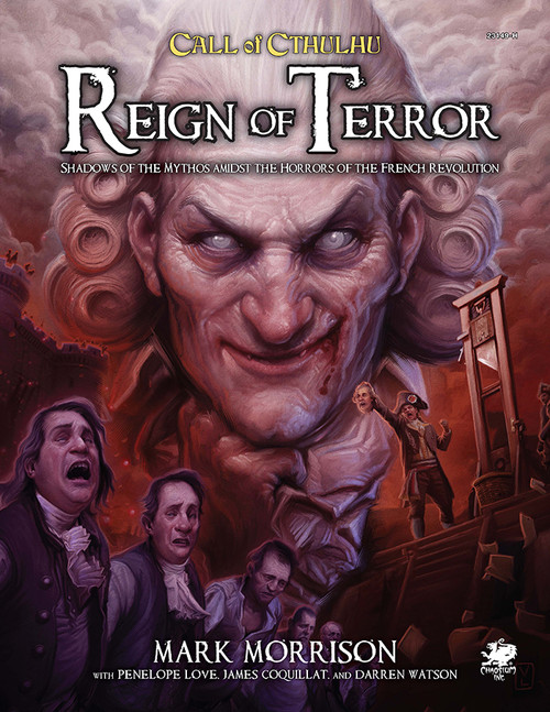 Reign of Terror: Call of Cthulhu RPG 7th Edition -  Chaosium Inc
