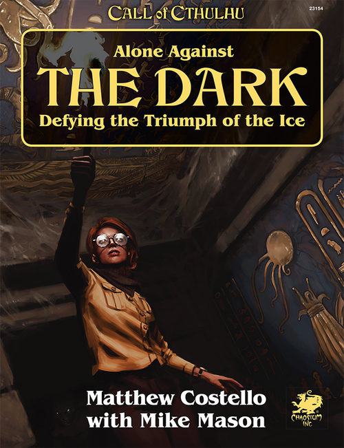Alone Against The Dark: Call of Cthulhu 7th Edition -  Chaosium Inc