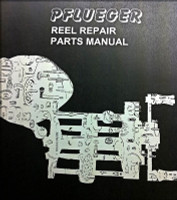 PFLUEGER REEL REPAIR PARTS MANUAL
