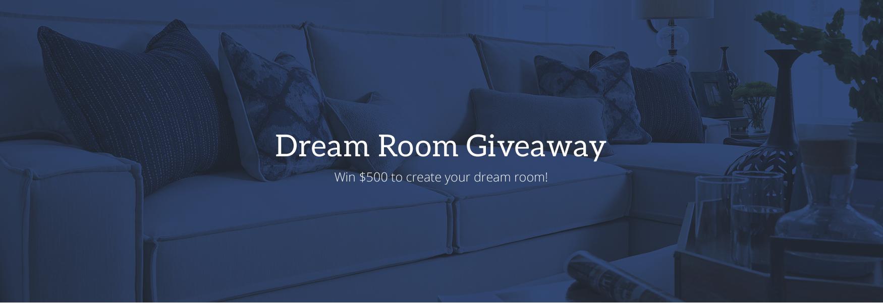 Dream Room Giveaway