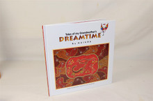 Tales of my Grandmother's Dreamtime by Naiuru.