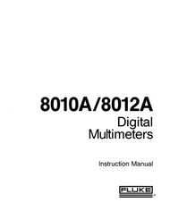 8010A/8012A Digital Multimeters, Instruction Manual | Fluke