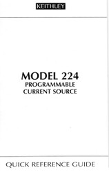 224 Programmable Current Source, Quick Ref. Guide | Keithley