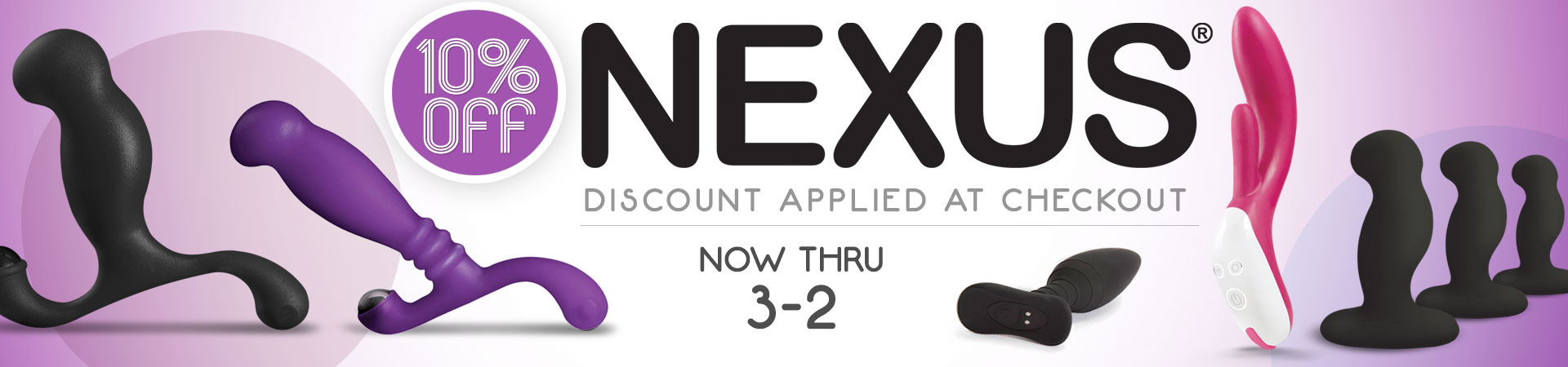 10% off Nexus - Now Thru 3/2 - Discount Applied At Checkout