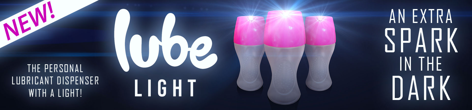 Add An Extra Spark In The Dark With The All New LUBE LIGHT Personal Lubricant Dispenser!