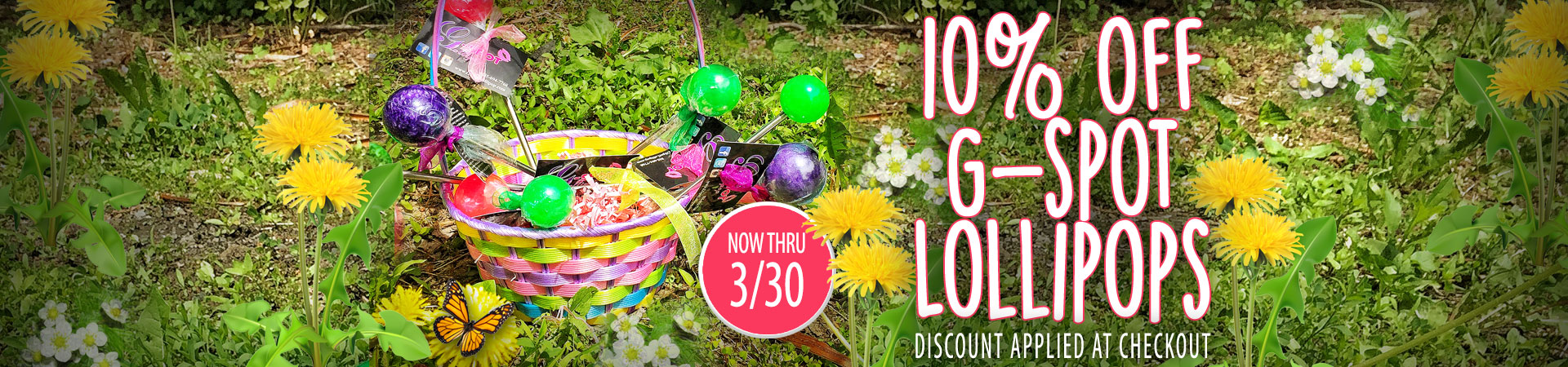 10% Off G-Spot Lollipops - Now Thru 3/30 - Discount Applied At Checkout