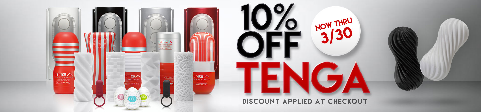 10% Off Tenga - Now Thru 3/30 - Discount Applied At Checkout