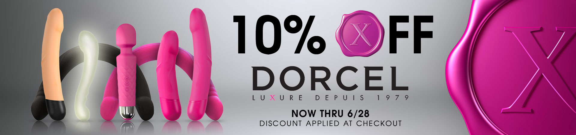 10% Off Dorcel - Now Thru 6/28 - Discount Applied At Checkout