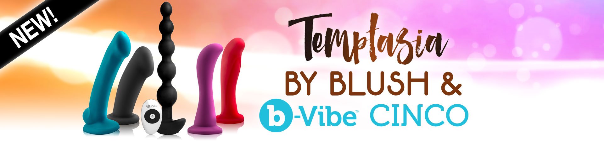 New At Shevibe! Temptasia By Blush & b-Vibe Cinco