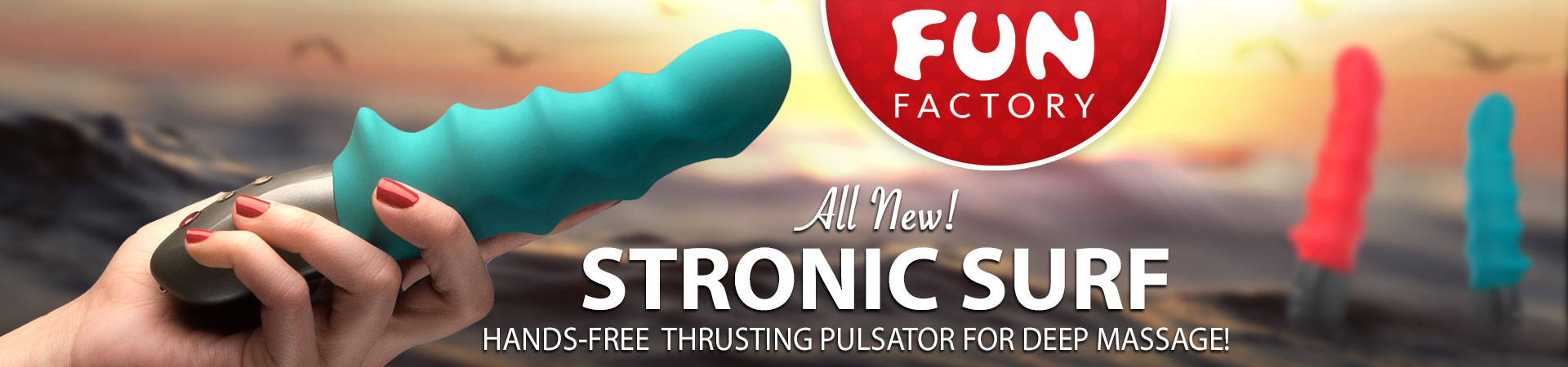 New Stronic Surf By Fun Factory! Hands-Free Thrusting Pulsator For Deep Massage!