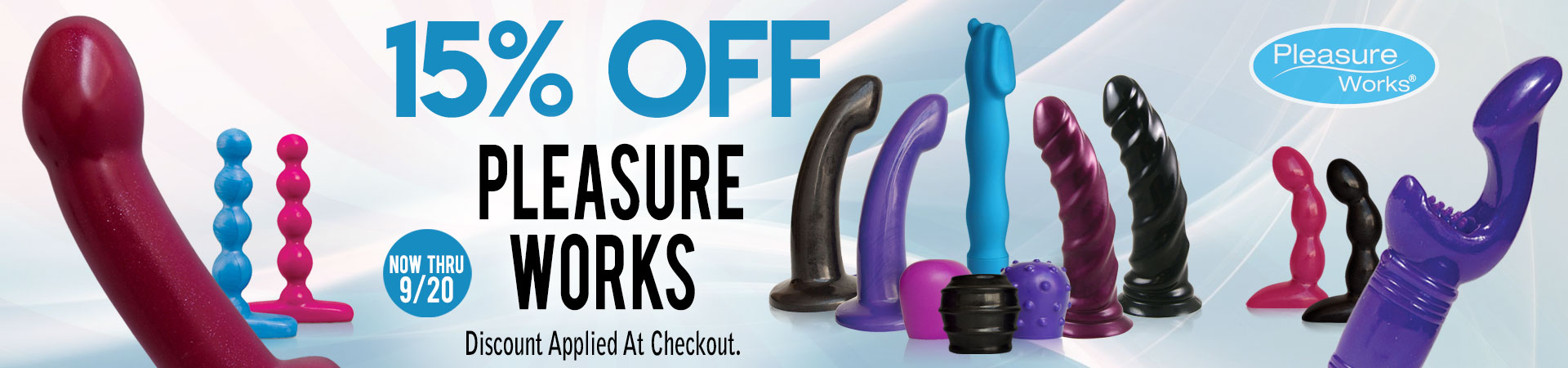 15% Off Pleasure Works - Now Thru 9/20 - Discount Applied At Checkout