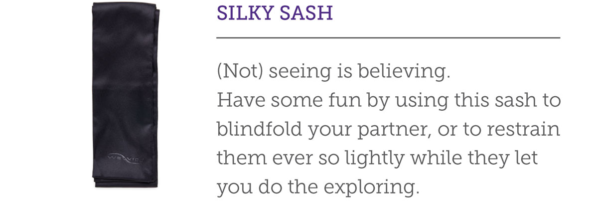 SILKY SASH