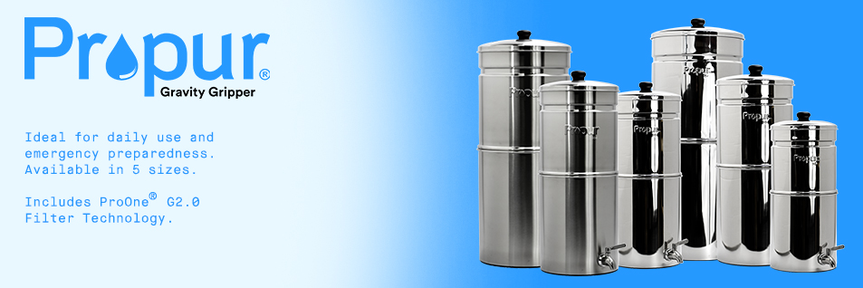 Propur Gravity Filter Systems