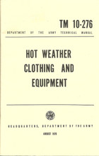 Hot Weather Clothing and Equipment Army Field Manual