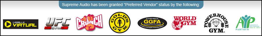 Supreme Audio has been granted Preferred Vendor status from Les Mills Virtual, UFC Gym, Crunch, Gold's Gym, GGFA, World Gym, Powerhouse Gym, AYP