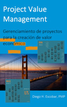 Project Value Management por Diego Escobar