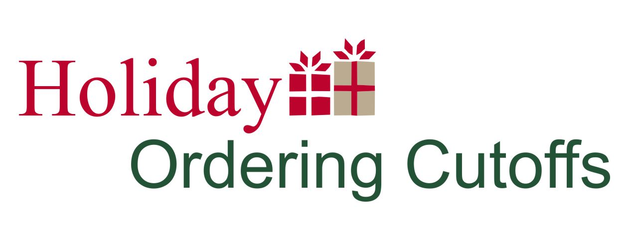 Holiday ordering cut off dates