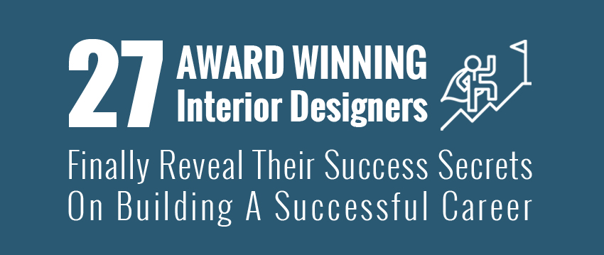 Career Advice From Successful Interior Designers The
