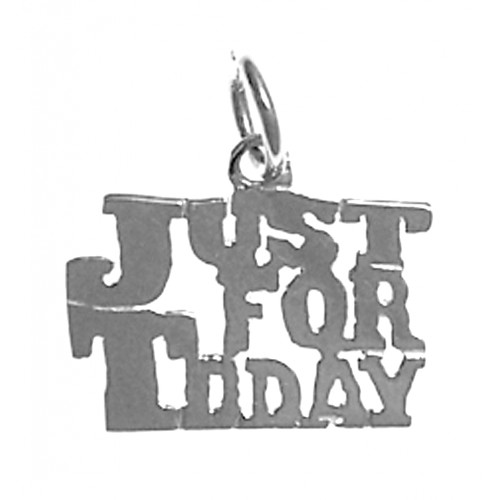 "Style #973, Sterling Silver, Sayings Pendant, ""Just For Today"""