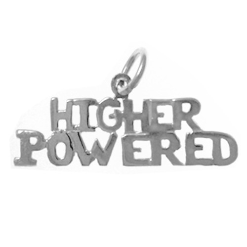 """Style #152-15, Sterling Silver, Sayings Pendant, """"Higher Powered"""""""