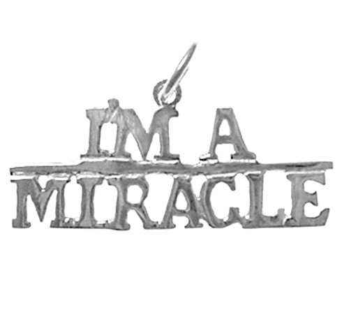 "Style #161-15, Sterling Silver, Sayings Pendant, ""I'M A MIRACLE"""