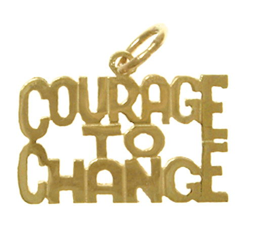 "Style #186-15, 14K Gold, Sayings Pendant, ""COURAGE TO CHANGE"""