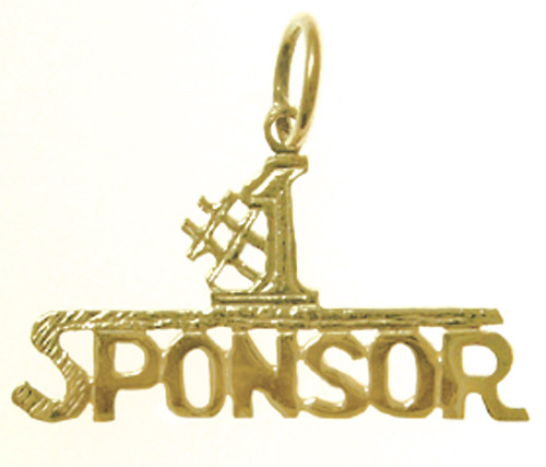"Style #160-15, 14k Gold, Sayings Pendant, ""#1 Sponsor"""
