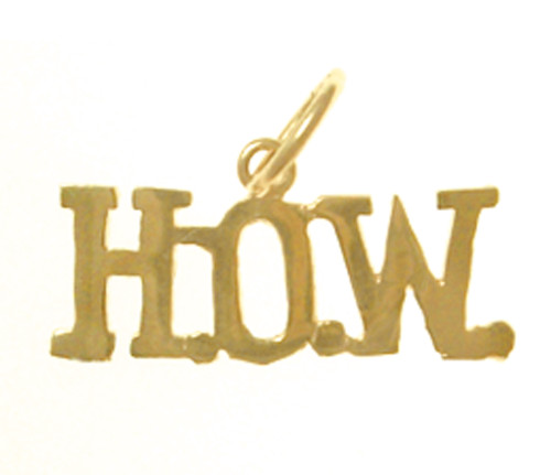 "Style #287-15, 14K Gold, Sayings Pendant, ""H.O.W."""