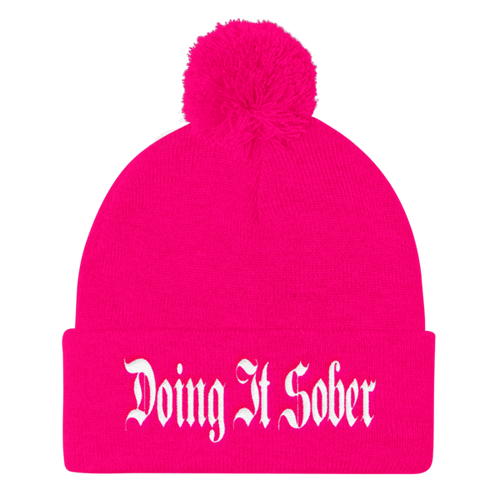 """""""Doing It Sober"""" Embroidered Pom Pom Knit Cap"""