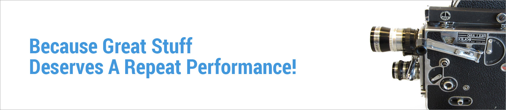 because great stuff deserves a repeat performance.