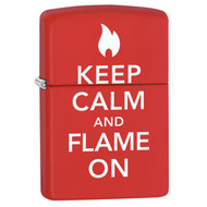 Keep Calm and Flame On Zippo