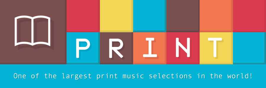 One of the largest print music selections in the world!