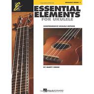 Essential Elements for Ukulele - Method Book 1: Comprehensive Ukulele Method ..