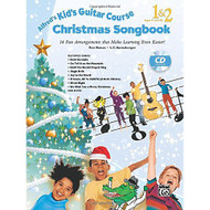 Alfred's Kid's Guitar Course Christmas Songbook 1 & 2: 15 Fun Arrangements Th..