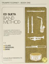 Ed Sueta Band Method: Trumpet/Cornet-Book One