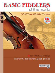Basic Fiddlers Philharmonic: Old-Time Fiddle Tunes 1
