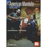 The American Mandolin Method: Mandolin: Beginning Tunes and Techniques by Wic..
