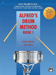 Alfred's Drum Method, Book 1 The Most Comprehensive Beginning Snare Drum Method Ever!