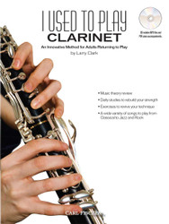 I Used To Play Clarinet An Innovative Method For Adults Returning To Play Bkcd